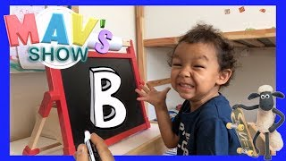 LEARNING THE ALPHABET  WITH MAV LETTER B   HOME SCHOOL VIDEO   LEARNING THE ABC