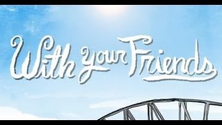 With Your Friends Fest Teaser