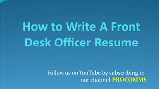 How To Write A Front Desk Officer Resume   Front Desk Officer Resume