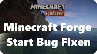 Minecraft Forge BUG FIXEN - Splashscreen Bug [Java (TM) Platform SE binary funktioniert nicht mehr]