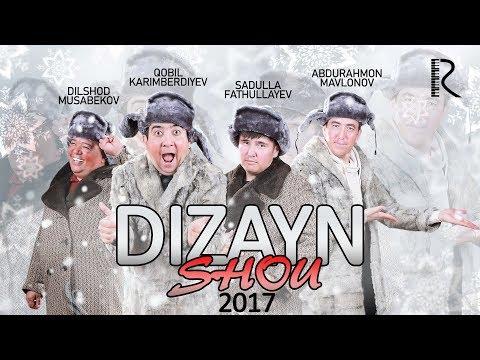 DIZAYN JAMOASI (DIZAYN SHOU 2017) KONSERT DASTURI | ДИЗАЙН ШОУ 2017