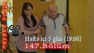 Könül yarası (147-ci bölüm) - TAM HİSSƏ