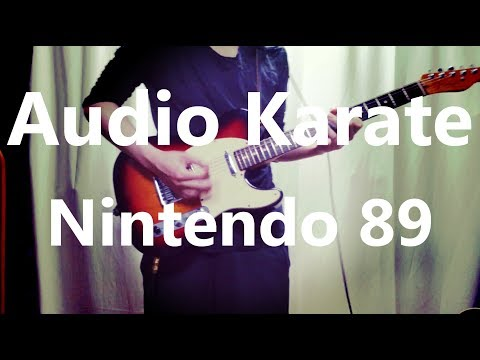 Audio Karate - Nintendo 89 (Guitar Cover) with TAB
