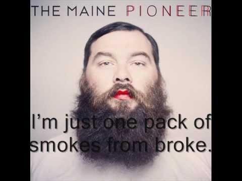 One Pack of Smokes From Broke - The Maine (Lyrics)