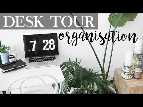 Desk Tour, Setup & Organization - How To Get The Perfect Workspace