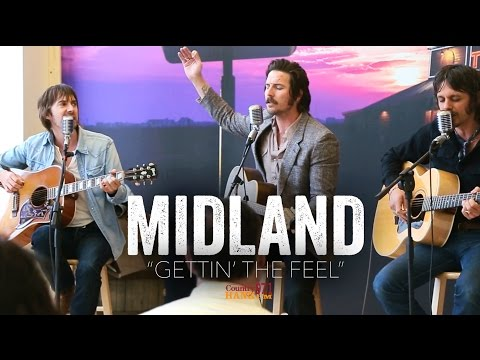 Gettin' The Feel - Midland (Acoustic)