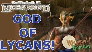 The Elder Scrolls III Morrowind Bloodmoon: Werewolf Gaming Ep. 3
