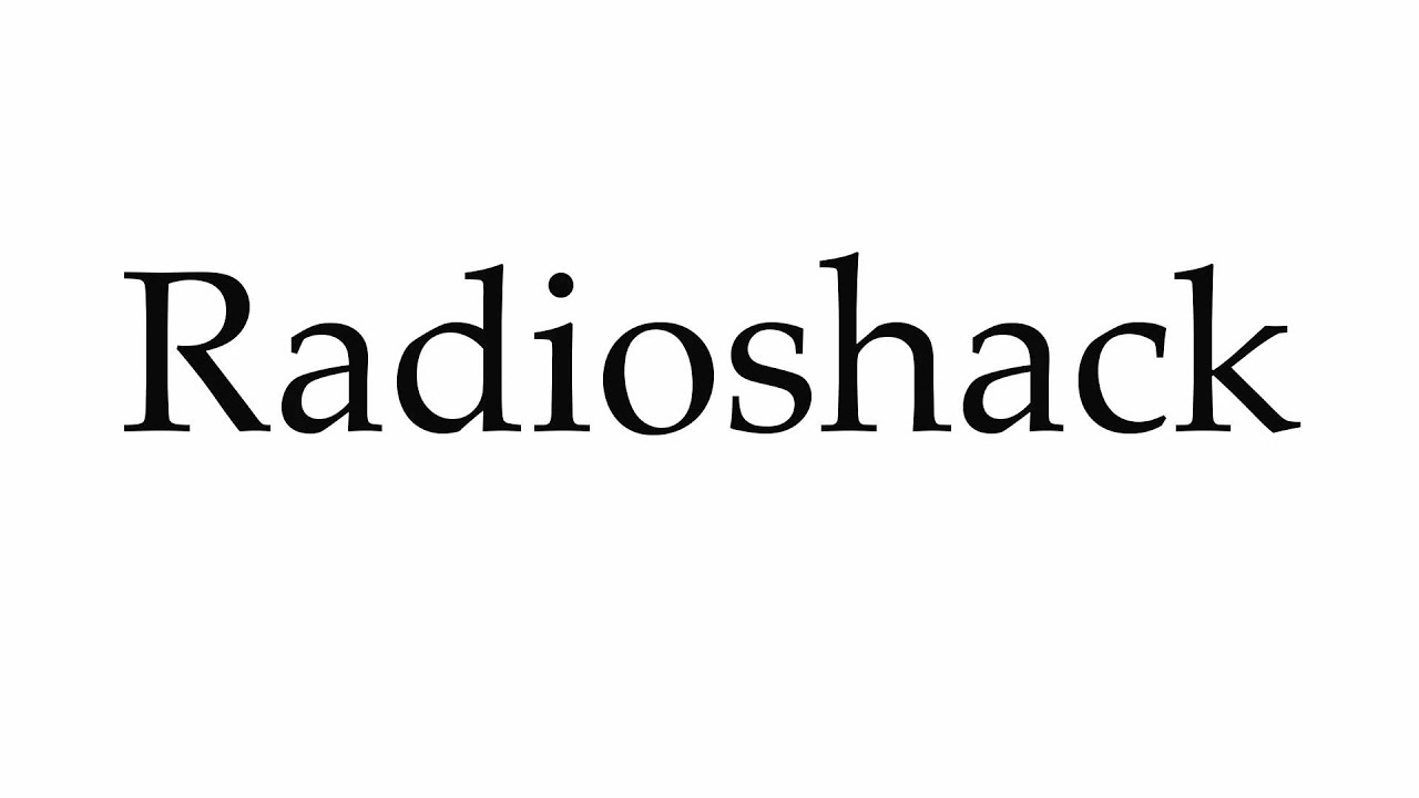 How to pronounce radioshack pronunciation guide
