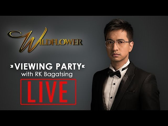 Wildflower Live Viewing Party with RK Bagatsing