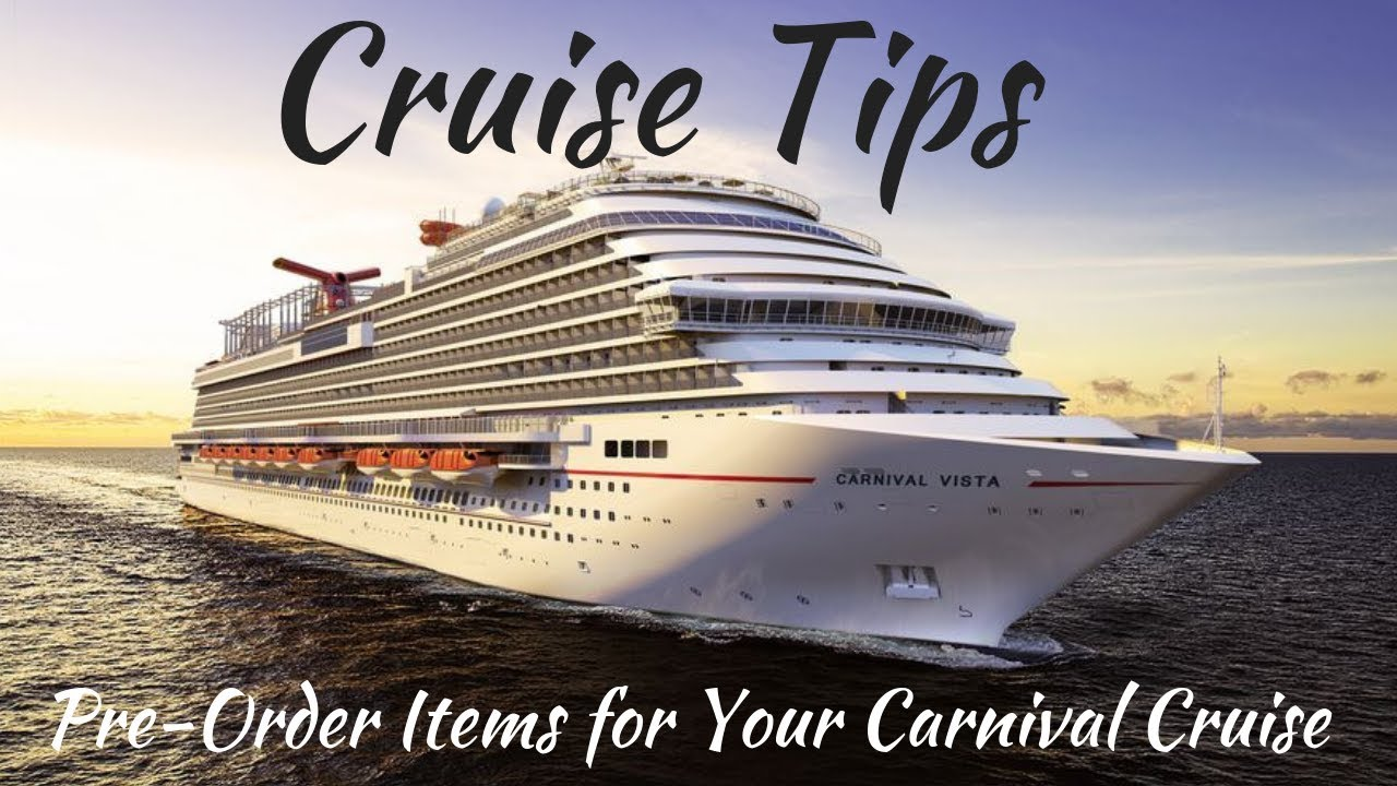 Cruise Tips: Pre Order Items For Your Carnival Cruise