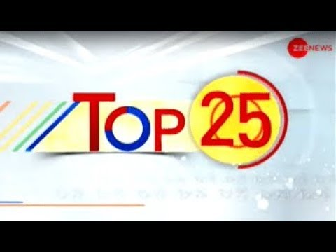 Top 25: Watch top news headlines of today, 01 March, 2019