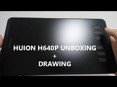 Huion H640P Unboxing + Drawing