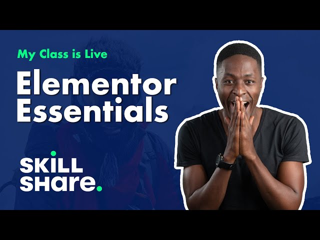 My Elementor Essentials Class Live on Skillshare. (Extract: Elementor Design System)