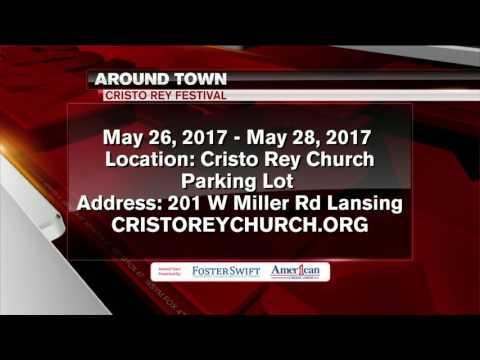 Around Town 5/23/17: Cristo Rey Festival