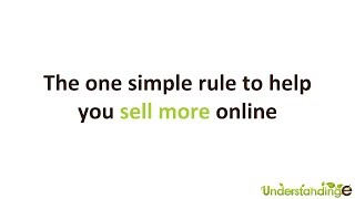 The One Simple Rule to Sell MORE Online