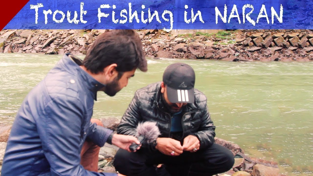 Did we catch any Trout Fish in Naran? Find it out | Adventure Travel Vlog # 003