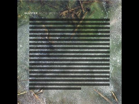 Qluster - Antworten (Live) (Live) (Bureau B) [Full Album]