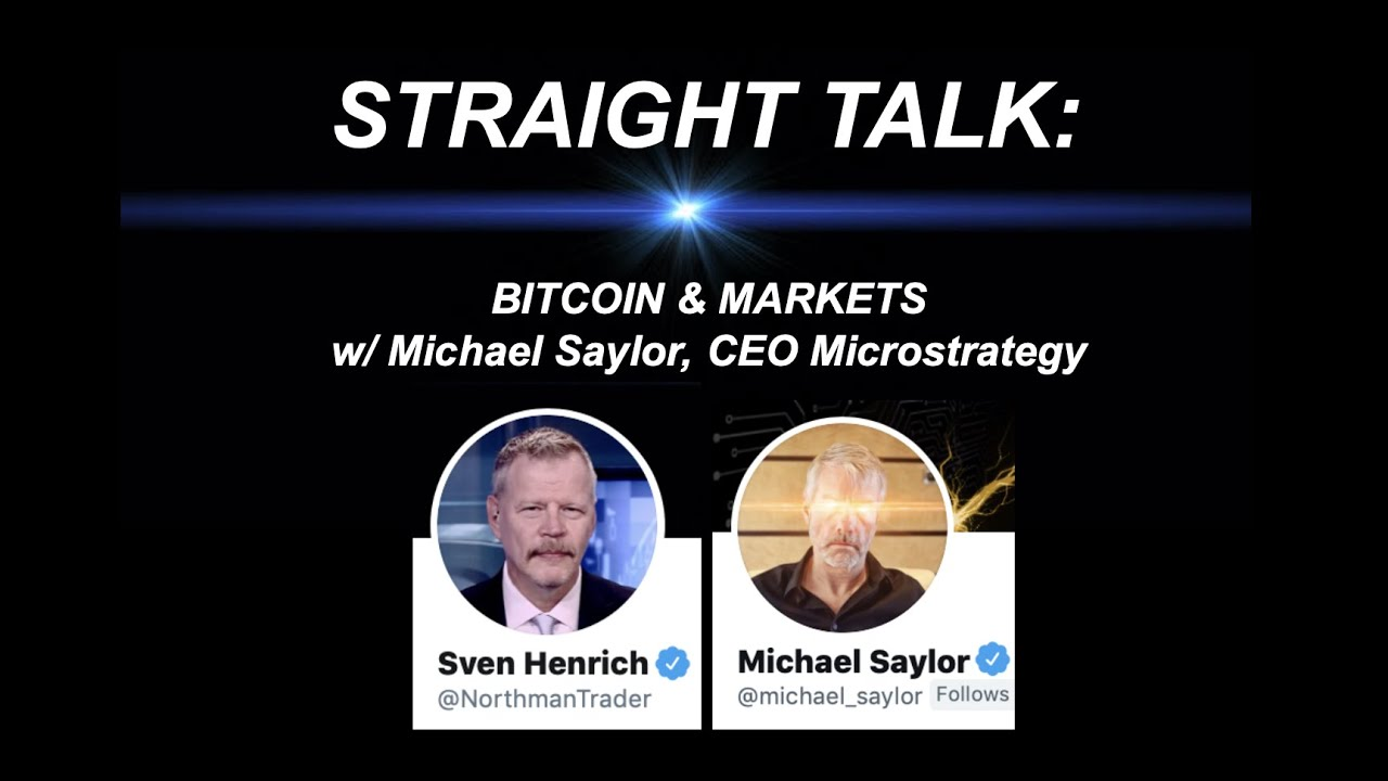 Download Straight Talk: Sven Henrich with special guest Michael Saylor discussing Bitcoin, Crypto & Markets