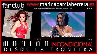 """Marina y Coral en Menuda Noche interpretan en directo """"Desde la Frontera """" incondicional de marina"""