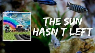 The Sun Hasn't Left (Lyrics) by Modest Mouse