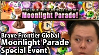 Brave Frontier Global Moonlight Parade (Special Event)