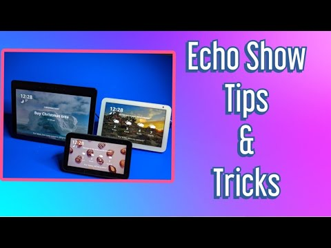 Amazon Echo Show 8 & 5 Tips & Tricks