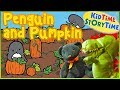 Penguin and Pumpkin | Fall Stories for Kids!