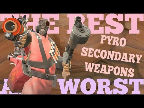 The Best and Worst: TF2 Pyro Secondary Weapons
