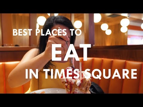 Best Places To Eat In Times Square From A Local