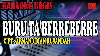 Download karaoke bugis buru tabberre berre e - arman dian rusandah