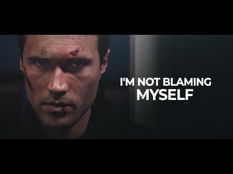 Grant Ward | I'm not blaming myself