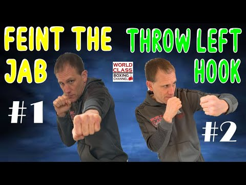 Great Way To Throw the Left Hook   Use A Feint