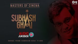 Master Of Cinema Subhash Ghai- Audio Jukebox | Best Of Subhash Ghai | Pardes | Khal Nayak | Yaadein