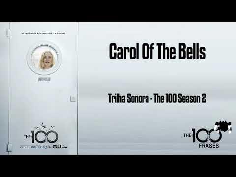 Carol of the bells – John Williams (Trilha Sonora - The 100)