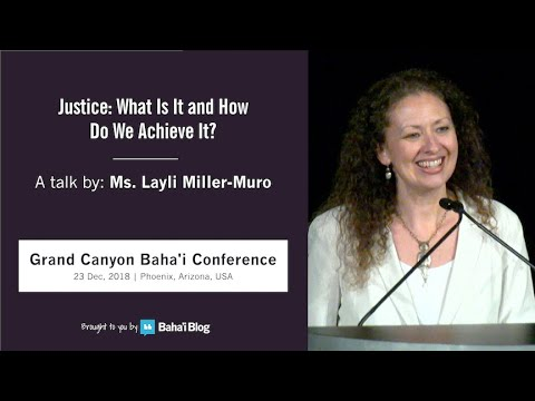 Justice: What Is It and How Do We Achieve It? - Layli Miller Muro