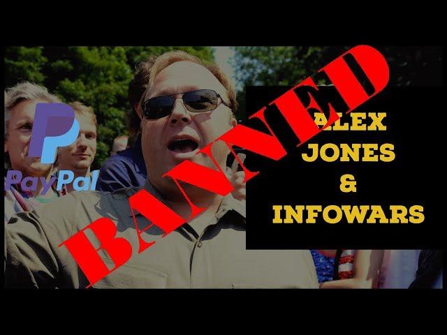MASS MEDIA CENSORSHIP 1984  - Paypal Bans Alex Jones & Infowars