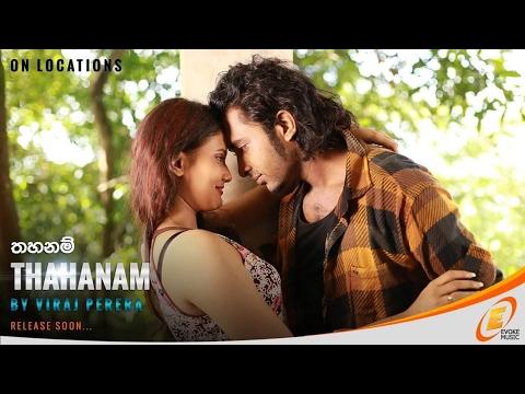 Thahanam - Viraj Perera (Official Music Video)