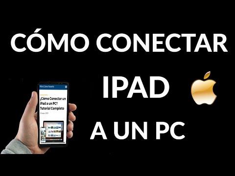 Cómo Conectar iPad a PC