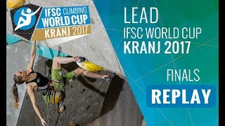 IFSC Climbing World Cup Kranj 2017 - Lead - Finals - Men/Women