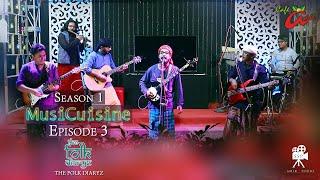 MusiCuisine Season - 1 Episode - 3 THE FOLK DIARYZ