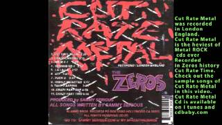 THE ZEROS CUT RATE METAL CD VIDEO CD SAMPLER CHECK OUT THE TUNES OF CUT RATE METAL
