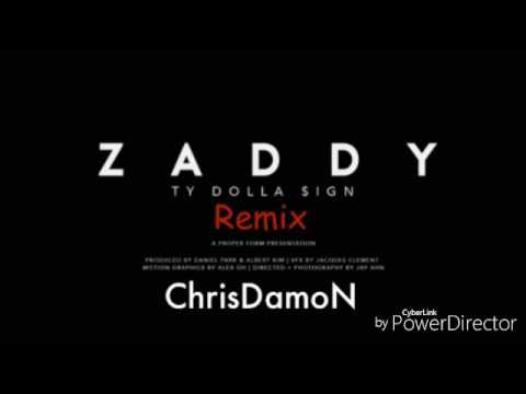 Zaddy (Cover)- Remix-Ty Dolla $ign-ChrisDamon