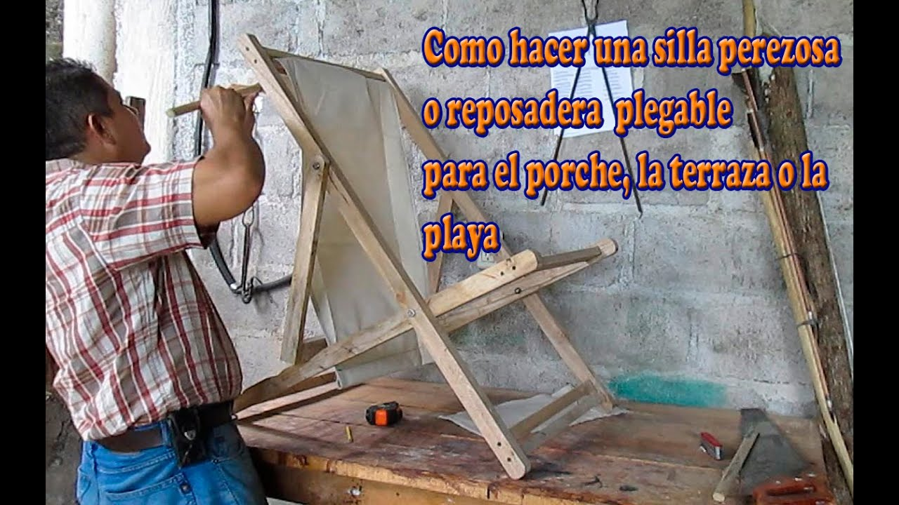 Como hacer una silla perezosa o reposadera plegable youtube for Silla escalera de madera plegable