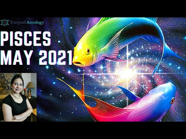 Pisces Horoscope | May 2021 | Monthly Predictions | Vedic Astrology