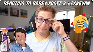 Reacting to Barry Scott and AskEvan