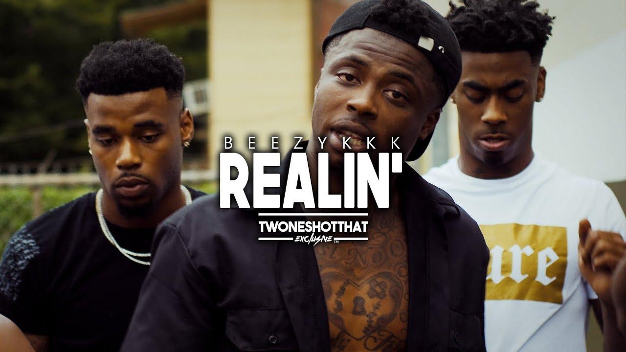 Beezykkk - Realin' | Official Music Video | TWONESHOTTHAT™