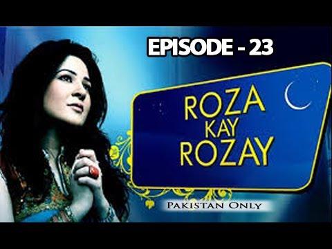 Roza Kay Rozay - Episode 23 Full HD - ARY Zindagi Drama