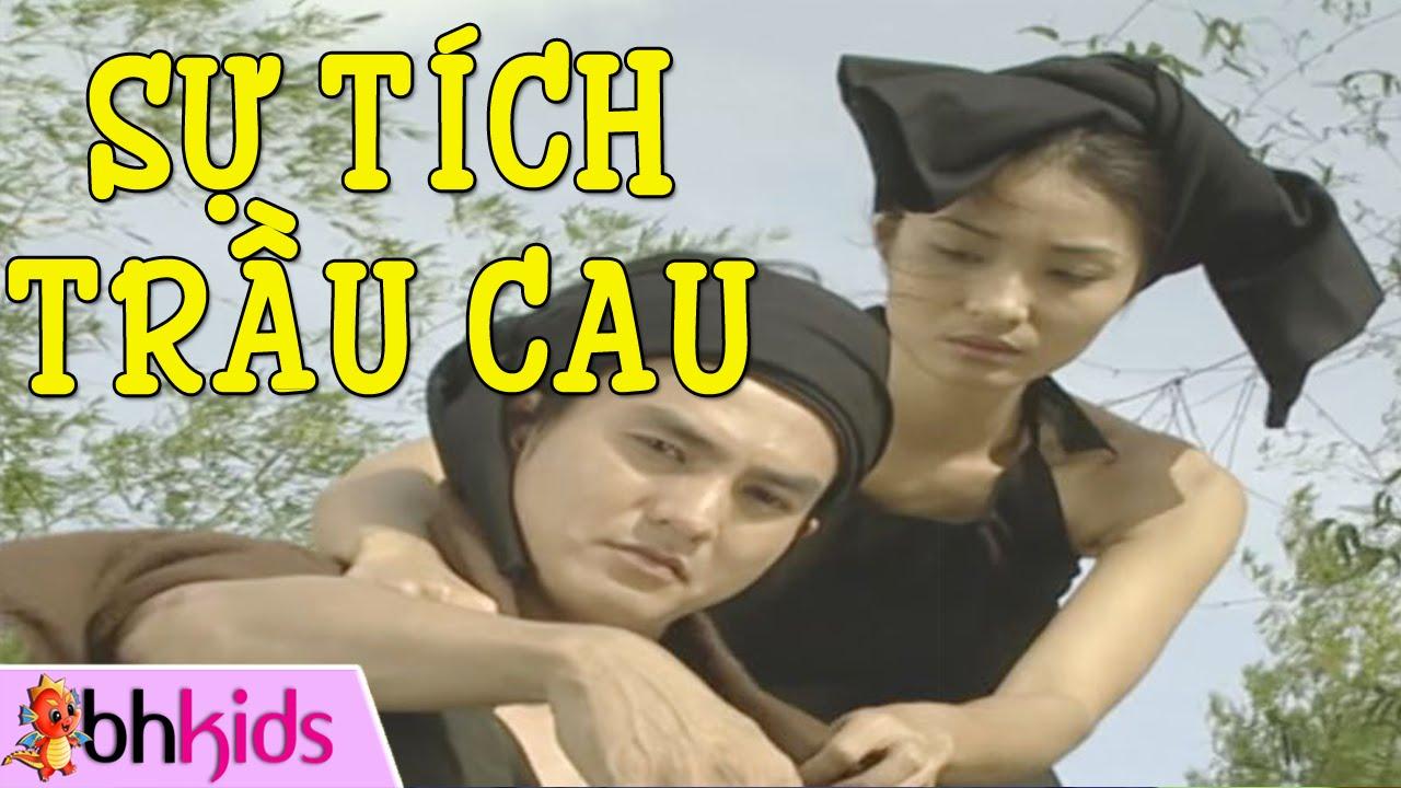 Sự Tích Trầu Cau – Phim Truyện Cổ Tích Việt Nam [HD]