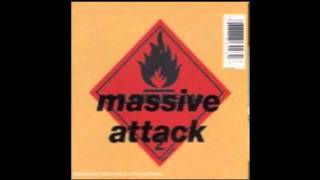 Massive Attack - Be Thankful For What You Have