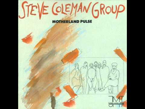 Steve Coleman Group - Irate blues (1985)